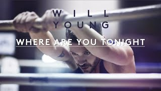 Will Young | Where Are You Tonight | Lyrics (Official Lyric Video)