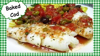 Baked Cod with Tomato Sauce ~ How to Make Easy Healthy Baked Cod Fish