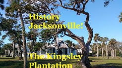 The Kingsley Plantation - Cotton, Slavery, & Survival on Ft George Island