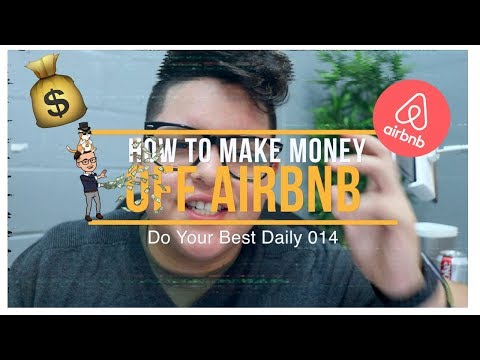 HOW TO MAKE MONEY WITH AIRBNB WITHOUT OWNING A PROPERTY FT. FantaSuites CEO | Do Your Best Daily 014