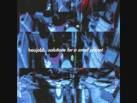 Haujobb   Solutions for a small planet   Net Culture & Distance.... Nature's Interface