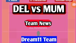 DEL vs MUM Dream11 Team|| Dabang Delhi K.C. vs UMumba Match Dream11 Team || Team News, Lineups