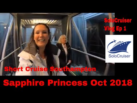 Boarding The Sapphire October 2018 Ep 1 Cruise Vlog- Southampton Short Cruise