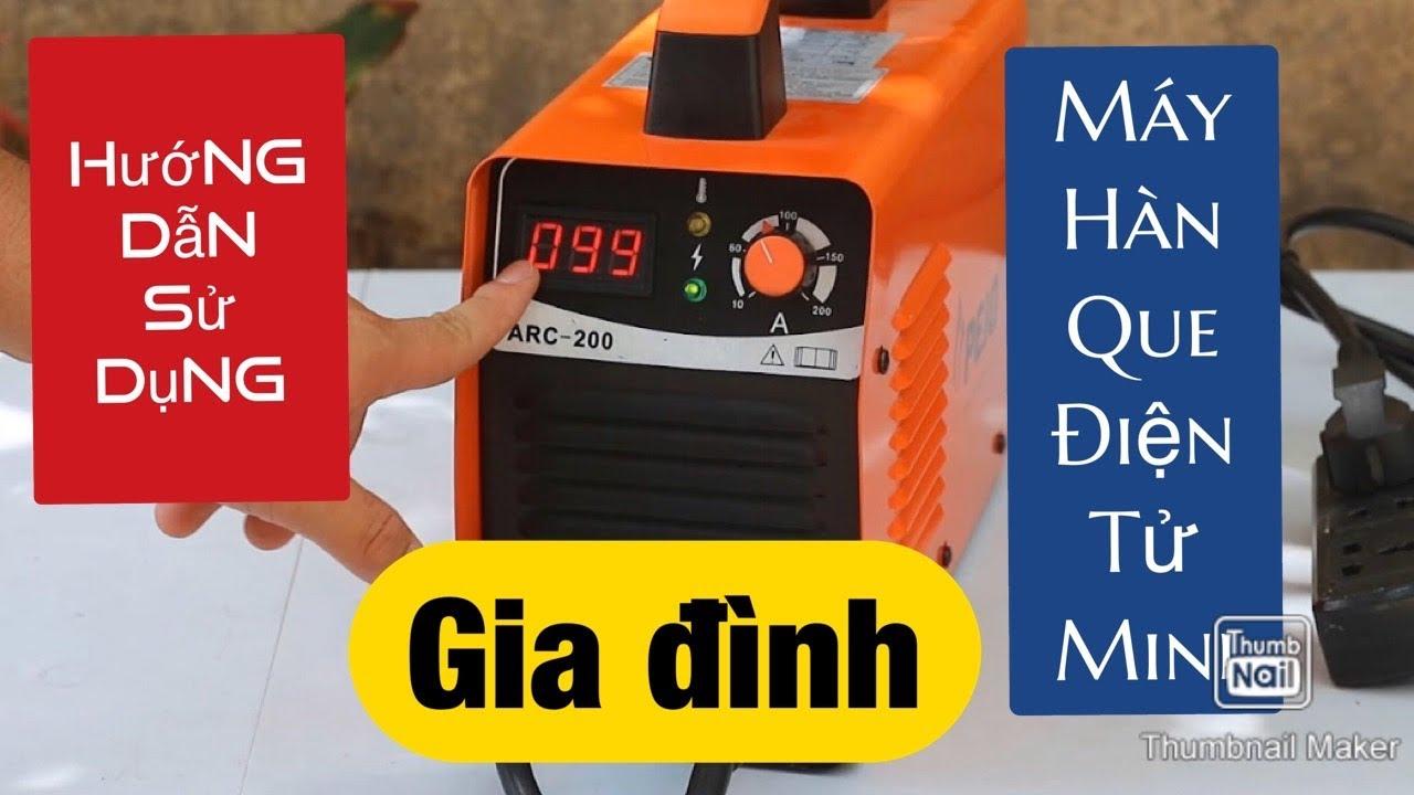 Hướng dẫn lắp ráp và sử dụng máy hàn que PEJO 200 Q.MAX-II