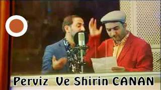 Şirin Pərviz Bülbülə - Canan mənəm canan