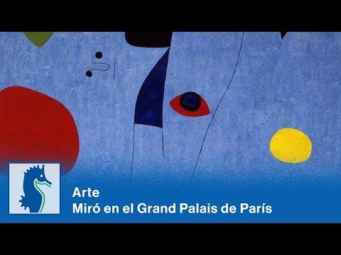 Arte - Miró en el Grand Palais de París