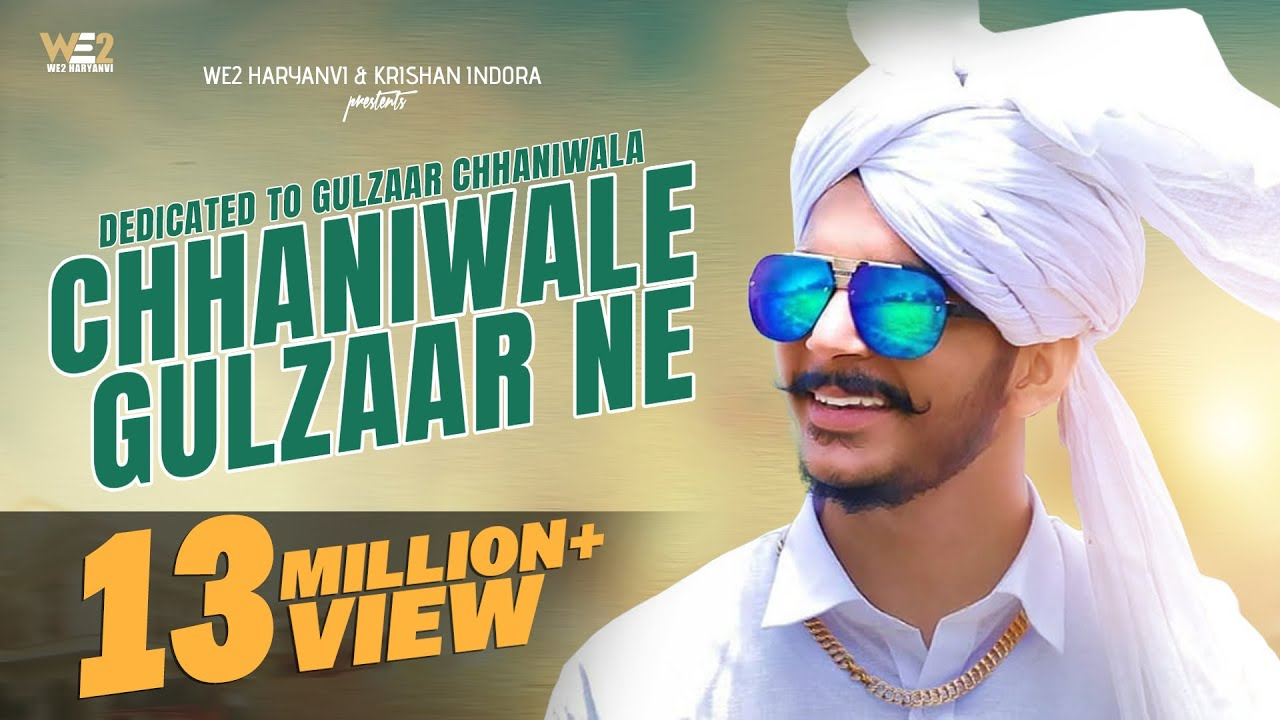 ChhaniWale Gulzaar Ne | Dedicated To Gulzaar Chhaniwala | Haryanvi Songs  Haryanavi 2019 | WE2
