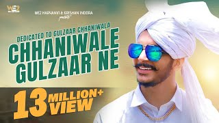 ChhaniWale Gulzaar Ne  Dedicated To Gulzaar Chhaniwala  Haryanvi Songs Haryanavi 2019  WE2