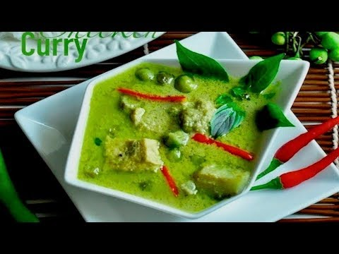 Thai Green Curry Chicken | แกงเขียวหวานไก่ | Authentic & Detailed Recipe