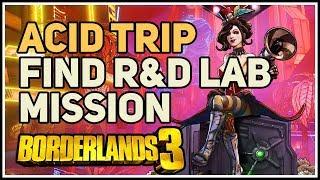 Find R&D Lab Acid Trip Borderlands 3