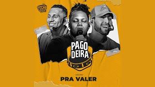 #Pagodeira Grupo Pra Valer