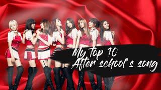 My top 10 Afterschool's song