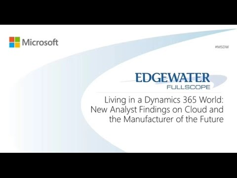 Living in a Dynamics 365 World: New analyst findings on cloud and the manufacturer of the future