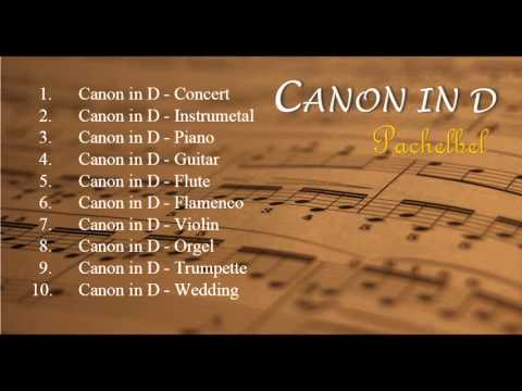 Canon in D 's Versions [made by H.J] - [Relax Music]