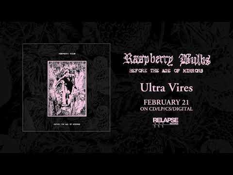 RASPBERRY BULBS - Ultra Vires (Official Audio)