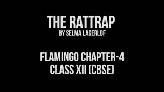 The Rattrap (Flamingo Ch. 4) | English | Class XII (CBSE)
