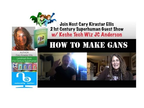 How to Make GANS with Tech Wiz JC Anderson  - 21st Century Superhuman Show