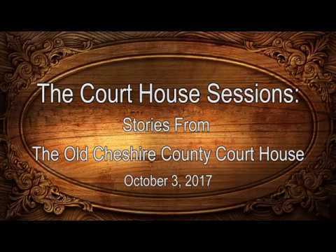 Cheshire County NH - Court House Sessions