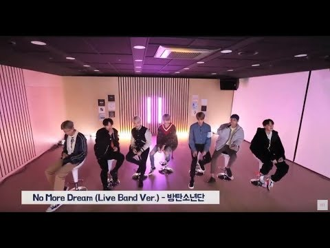 BTS (방탄소년단) - No More Dream (FULL Live Band Version)