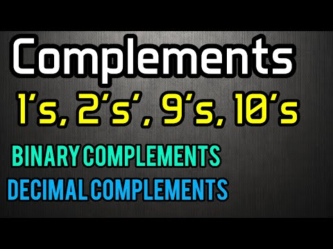 Complements 1's, 2's', 9's, 10's(Binary & Decimal Complements)