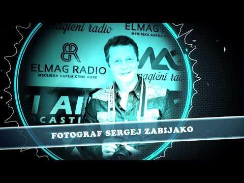 Intervju Sergeja Zabijako na jutarnjem programu Elmag radio. Podgorica. Montenegro.
