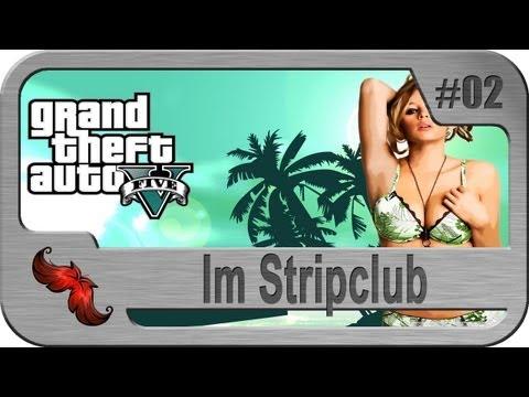 Lets Play GTA 5 (#02) - Im Stripclub