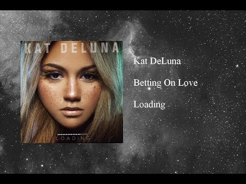 Kat DeLuna - Betting On Love