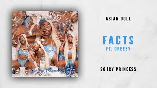 Asian Doll Facts Ft. Dreezy So Icy Princess.mp3