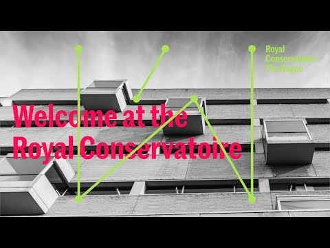 Introduction to the Royal Conservatoire The Hague