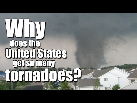 Why does the United States get so many tornadoes?