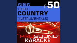 Love A Little Stronger (Karaoke Instrumental Track) (In the Style of Diamond Rio)