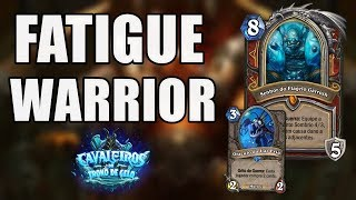 Hearthstone: FATIGUE WARRIOR ( Guerreiro Fadiga )