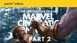 The Limitations of the Marvel Cinematic Universe PART 2