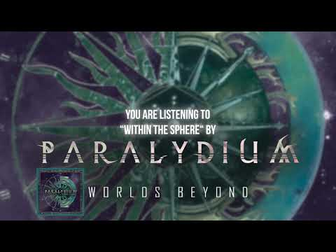 "Paralydium - ""Within The Sphere"" - Official Audio"