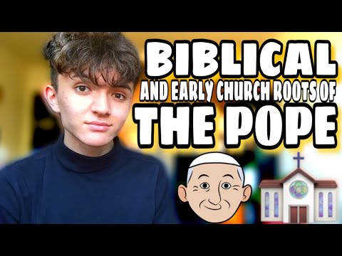 Biblical and Early Church Roots of the Pope