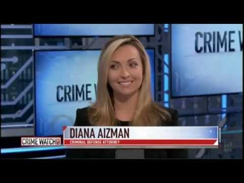 Defense Attorney Diana Aizman On Crime Watch Daily