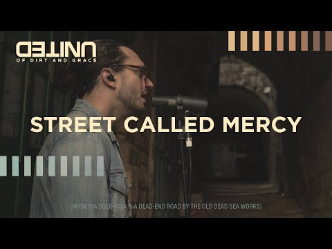 Street Called Mercy LIVE -- of Dirt and Grace -- Hillsong UNITED