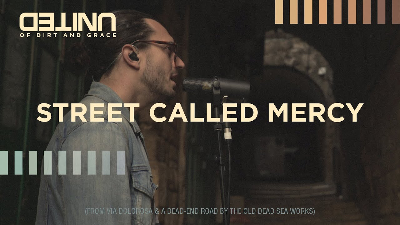 Street Called Mercy LIVE - Hillsong UNITED - of Dirt and Grace