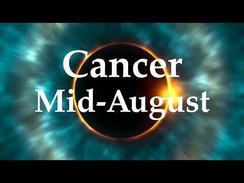 Cancer Mid-August 2017 BEEN BAD BUT KNOWLEDGE, INTUITION & POWER COMING - Aquarian Insight