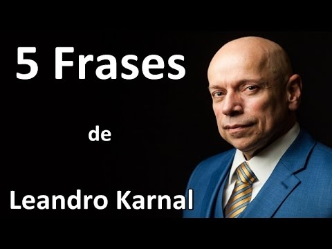 5 Frases De Leandro Karnal Youtube