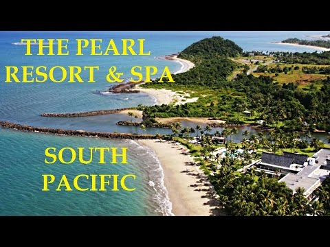 The Pearl South Pacific Resort - Fiji Islands || Best Resort