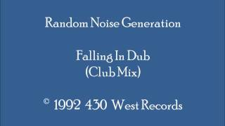 Random Noise Generation (R.N.G.) -  Falling In Dub (Club Mix - Piano)