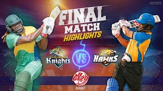 Winnipeg Hawks vs Vancouver Knights | Final match Highlights | GT20 Canada 2019