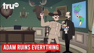 Adam Ruins Everything - How Teddy Roosevelt Stole Panama for the Canal | truTV