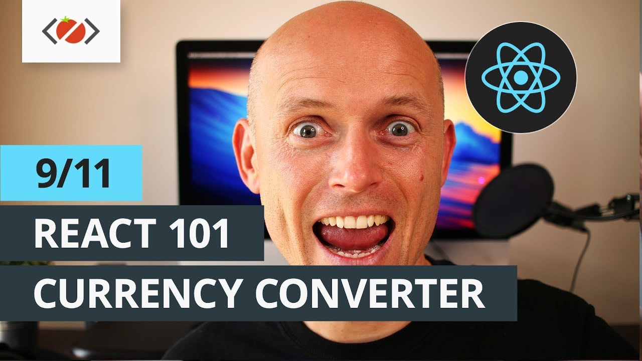 React 101 - 9/11 - How to create currency converter using React