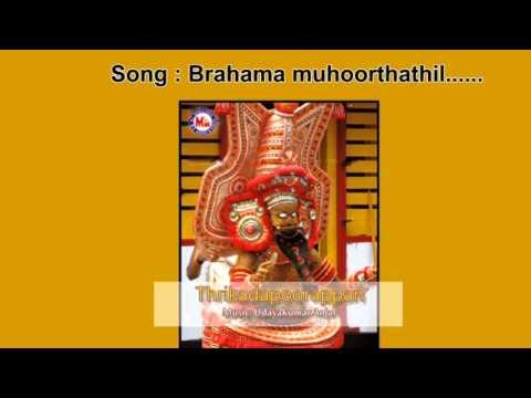 Brahma muhoorthathil - Thrikadapoorappan