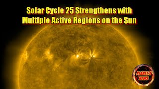 Solar Cycle 25 Strengthens with Multiple Active Regions on the Sun