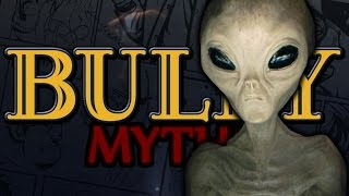 BULLY Myths - UFOs (Episode 1)