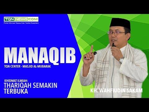 KH. Wahfiudin Sakam | Manaqib 8 Juli 2018