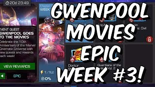 Epic Gwenpool Goes To The Movies Week 3 100%! - Marvel Contest Of Champions